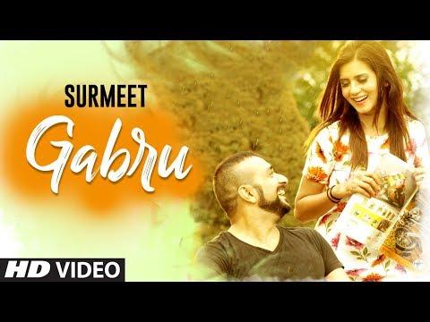 Gabru : Surmeet (Full Song) Jay K | Dalvir Sarobad | Shubh Karman | Latest Punjabi Songs 2018