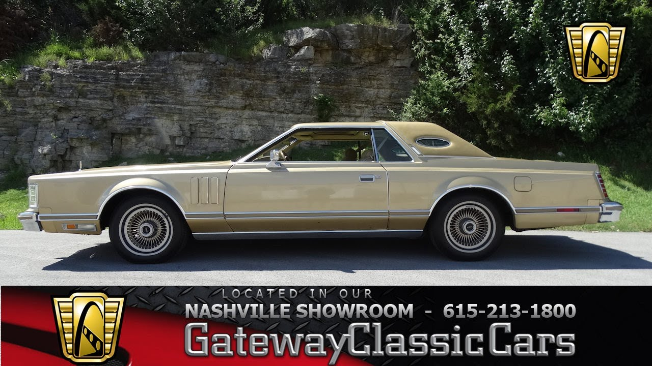 1978 Lincoln Continental,Gateway Classic Cars-Nashville#527 - YouTube