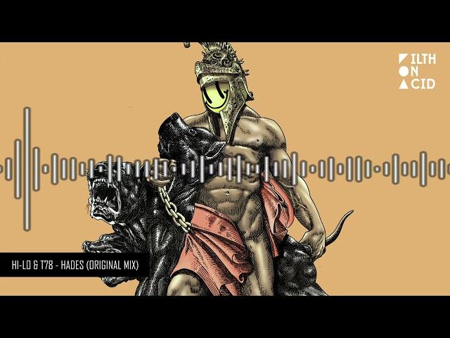 HI-LO, T78 - Hades (Original Mix)
