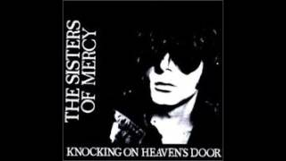 The Sisters of Mercy-Possession-Knocking on Heaven's Door