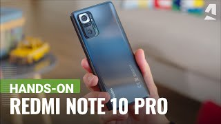 Xiaomi Redmi Note 10 Pro (Max) hands-on and key features