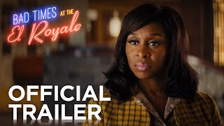 BAD TIMES AT THE EL ROYALE | Official Trailer 2 | In Cinemas OCTOBER 11