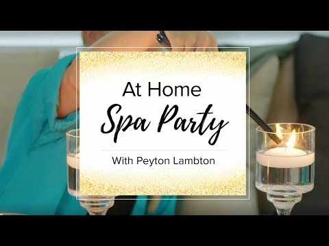 At Home Spa Party