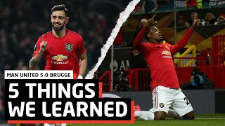 Bruno & Ighalo Special   5 Things We Learned vs Club Brugge   MUN 5-0 BRU