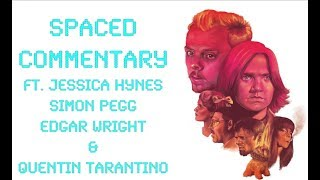 Spaced Commentary with Jessica Hynes, Edgar Wright, Simon Pegg & Quentin Tarantino