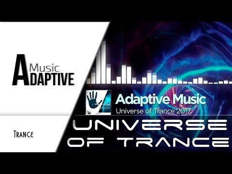 Смотреть клип Universe of Trance [AdaptiveMusic Release] онлайн бесплатно в качестве
