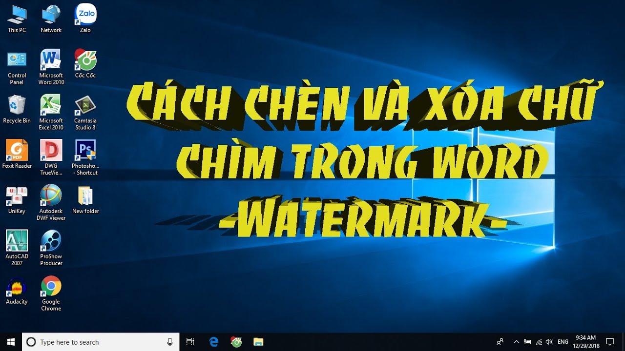 Cách chèn và xóa chữ chìm trong word – Watermark