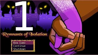 Remnants Of Isolation - Ep. 1 - Can I speak?