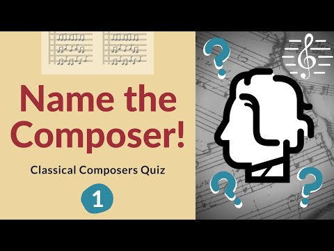 Name the Composer Quiz - Test Your Knowledge!