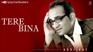 ☞ Kabhi Mausam Hua Resham Full Song - Tere Bina Album - Abhijeet Bhattacharya Hits