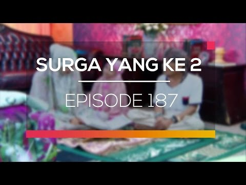 Surga Yang Ke 2  - Episode 187