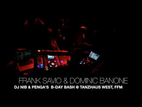 Frank Savio & Dominic Banone (b2b) @ DJ Nib's Bday 09.01.2016 (Tanzhaus West, Frankfurt)