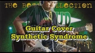 Jamrud Synthetic Syndrome Guitar Cover