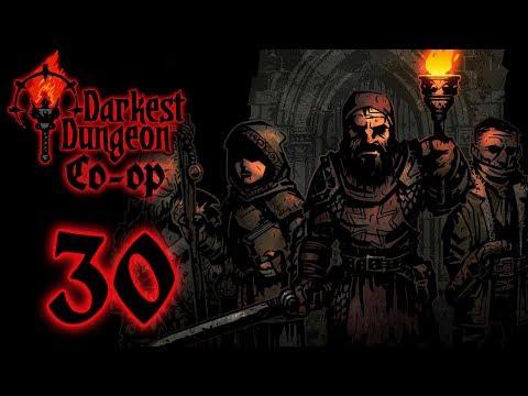 CO-OP Darkest Dungeon [Part 30]