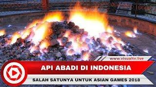 Download Video Api Abadi di Indonesia, Salah Satunya Untuk Pawai Obor Asian Games 2018 Lho... MP3 3GP MP4