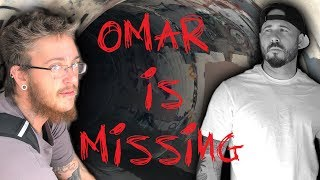 OMAR WENT MISSING IN A HAUNTED TUNNEL