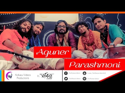 Aguner Poroshmoni   Kolkata Videos ft. Fakira   Rabindra Sangeet