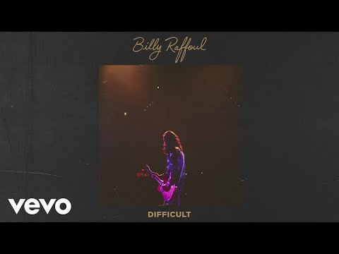 Billy Raffoul - Difficult (Official Audio)