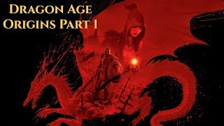 Gambar cover Dragon age Origins Playthrough -Part 1