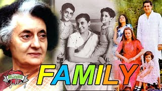 Indira Gandhi Family With Parents, Husband, Son, Grandchildren and Cousin