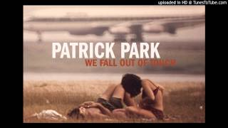 Watch Patrick Park Everyones In Everyone video