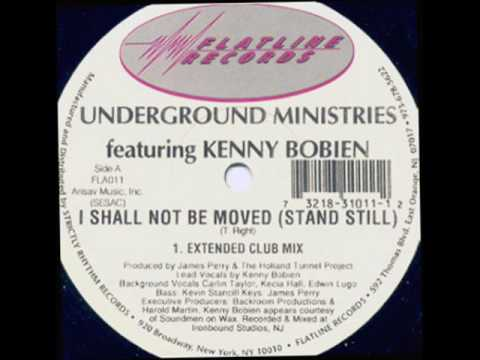 Underground Ministries feat. Kenny Bobien - I shall not be moved (stand still) extended club mix