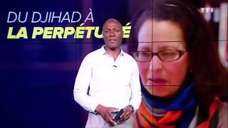 SEPT À HUIT - Rencontre avec la première Française condamnée en Irak pour djihadisme