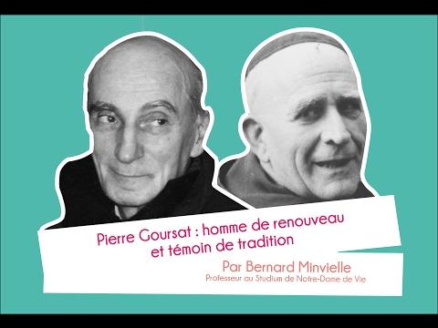 Pierre Goursat : homme de renouveau et témoin de tradition - Bernard Minvielle