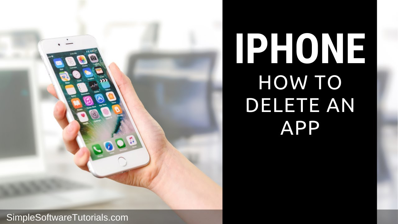 Tutorial: How To Delete An App Off Iphone