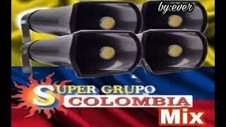 SUPER GRUPO COLOMBIA (MIX)