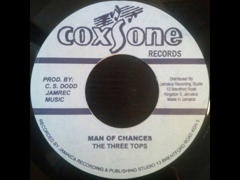 The Three Tops - Man Of Chances