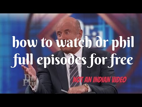 How To Watch Dr Phil  Show Full Episodes In 2 Steps For Free
