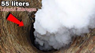 क्या होगा अगर मे 55 लिटर तरल नाइट्रोजन कुएं में डाल दु - 55 Liter Liquid Nitrogen In Our well Wow!!!