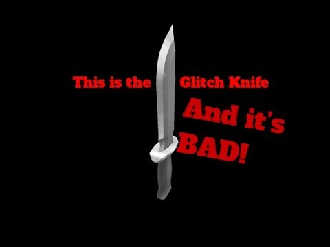 Glitch Is A Bad Knife Roblox Murder Mystery 2 Explanation Youtube