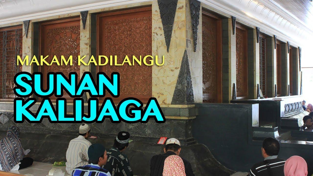 Makam Sunan Kalijaga Kadilangu Demak Youtube