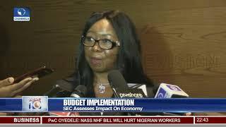 Budget Implementation: SEC Assesses Impact On Economy