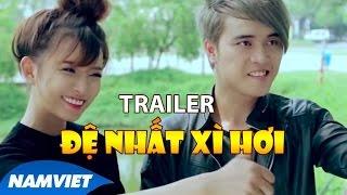 """Trailer Phim Ca Nhạc """"Đệ Nhất Xì Hơi"""" - Lê Trọng Hiếu, Bảo Chung, Hiếu Hiền [TRAILER HD OFFICIAL]"""