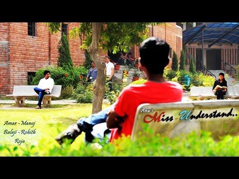 Miss-Understand Short film 1080p || by Anudeep Reddy