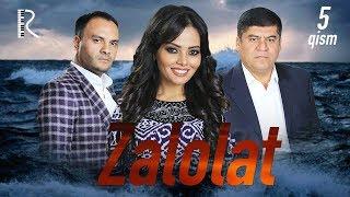 Zalolat (o'zbek serial) | Залолат (узбек сериал) 5-qism