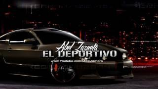 El Deportivo (El Mister) - Abel Zazueta (Estudio 2016)