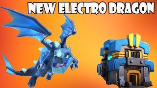 ELECTRO DRAGON GAMEPLAY!! | FIRST LOOK OF NEW TROOP! | TOWNHALL 12 | CLASH OF CLANS