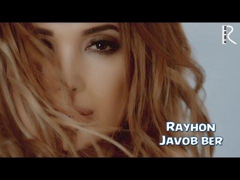 Rayhon - Javob ber | Райхон - Жавоб бер
