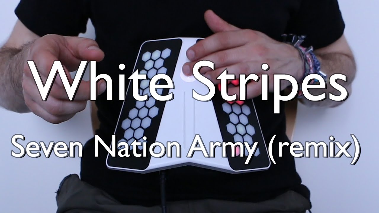 Seven Nation Army - White Stripes | dualo du touch S remix ...