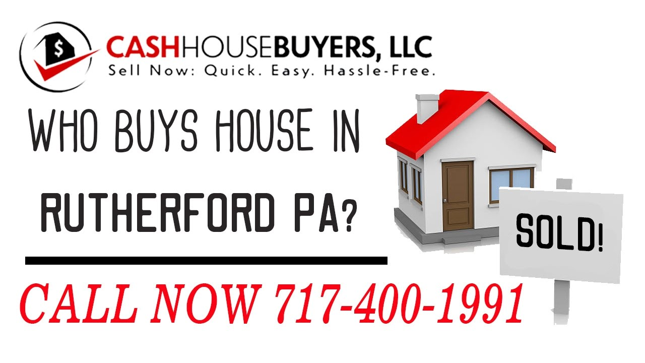 Who Buys Houses Rutherford PA   Call 7174001999   We Buy Houses Company Rutherford PA