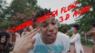 NLE Choppa-Shotta Flow 3 (Official 3d audio) Video