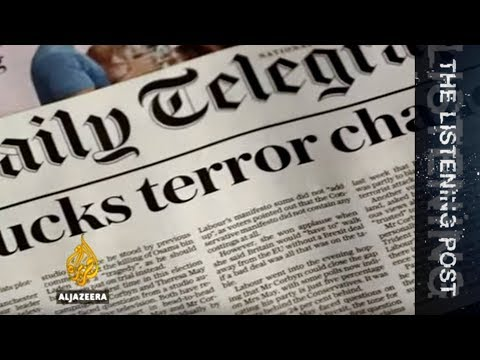Britain votes: How terror shaped the election coverage - The Listening Post (Full)