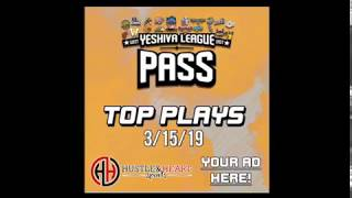 Yeshiva League Pass Top Plays of March 15th