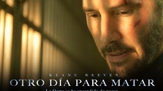 Otro Día Para Matar (John Wick) Trailer Oficial Subtitulado
