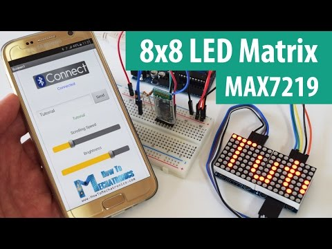8x8 LED Matrix MAX7219 Tutorial with Scrolling Text & Android