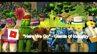 Here We Go - Giants of Industry (Roblox Anthem Video)